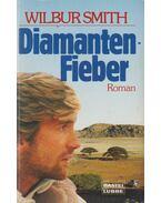 Diamanten-Fieber - Wilbur Smith