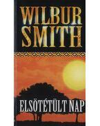 Elsötétült nap - Wilbur Smith