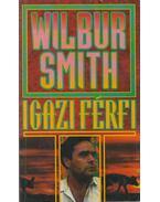 Igazi férfi - Wilbur Smith