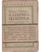 A szépség filozófiája - Wilde Oszkár
