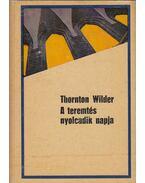 A teremtés nyolcadik napja - Wilder, Thornton
