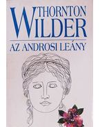 Az androsi leány - Wilder, Thornton