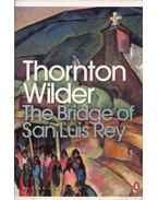 The Bridge of San Luis Rey - Wilder, Thornton
