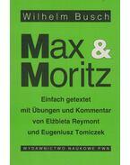 Max & Moritz - Wilhelm Busch, Elzbieta Reymont, Eugeniusz Tomiczek