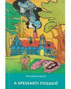 A spessarti fogadó - Wilhelm Hauff