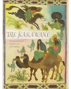 Die Karawane - Wilhelm Hauff