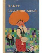 Hauff legszebb meséi - Wilhelm Hauff