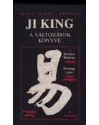 Ji King - A változások könyve I-III. (két kötetben) - Wilhelm, Richard