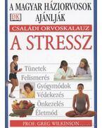 A stressz - Wilkinson, Greg