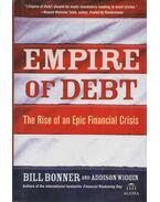 Empire of Debt - William Bonner, Addison Wiggin