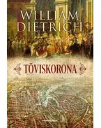Töviskorona - William Dietrich