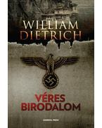 Véres birodalom - William Dietrich