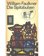 Die Spitzbuben - William Faulkner