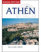Athén - Útikalauz - William Gray