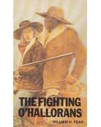The Fighting O'hallorans - William H. Fear