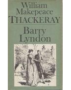 Die Memorien des Barry Lyndon, Esq., aufgezeichnet von ihm selbst - William Makepeace Thackeray