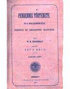Pennedis története 1-1-3-4. kötet (2. kötetben) - William Makepeace Thackeray