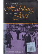 A History of the Habsburg Jews - William O. McCagg Jr.