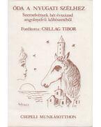 Óda a Nyugati Szélhez (dedikált) - William Shakespeare, William Wordsworth, Robert Frost, Csillag Tibor (szerk.)