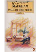 Collected Short Stories 1 - William Somerset Maugham