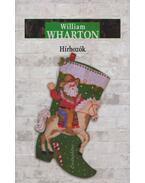 Hírhozók - William Wharton