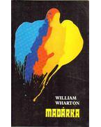 Madárka - William Wharton