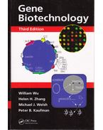 Gene Biotechnology - William Wu, Helen H. Zhang, Michael J. Welsh, Peter B. Kaufman