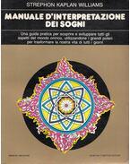 Manuale d'Interpretazione Dei Sogni - Williams, Kaplan Strephon