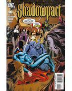 Shadowpact 10. - Willingham, Bill, Derenick, Tom