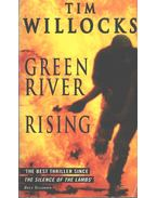 Green River Rising - Willocks, Tim