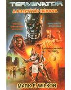 A pusztítás démona - Wilson, Mark F.