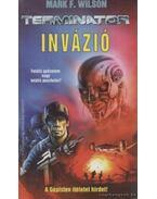 Invázió - Wilson, Mark F.