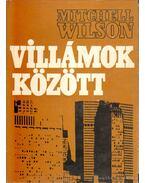 Villámok között - Wilson, Mitchell