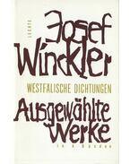 Ausgewählte Werke I-IV. - WINCKLER, JOSEF