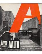 Alvar Aalto - Winkler Oszkár