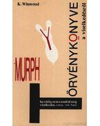 Murphy törvénykönyve a viselkedésről - Winwood, Kara
