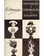 Dykteryjki i ciekawostki szachowe - Wladyslaw Litmanowicz