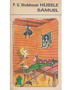Hübele Sámuel - Wodehouse, Pelham Grenville