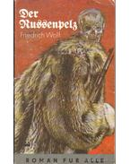 Der Russenpelz - Wolf,Friedrich