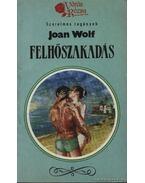 Felhőszakadás - Wolf, Joan