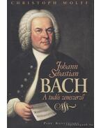Johann Sebastian Bach - Wolff, Christoph
