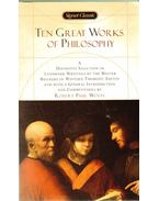 Ten Great Works of Philosophy - Wolff, Robert Paul (szerk.)