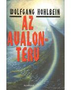 Az Avalon-terv - Wolfgang Hohlbein