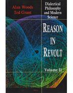 Reason in Revolt Volume II - Woods, Alan, Grant, Ted