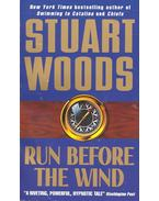 Run Before the Wind - Woods, Stuart