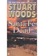 Santa Fe Dead - Woods, Stuart