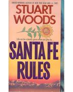 Santa Fe Rules - Woods, Stuart