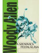 A szendvics feltalálása - Woody Allen