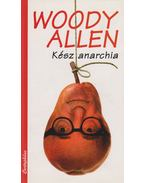 Kész anarchia - Woody Allen