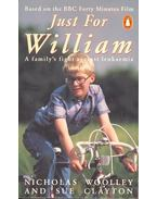 Just for William - WOOLLEY, NICHOLAS – CLAYTON, SUE
